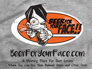 Beer For Your Face